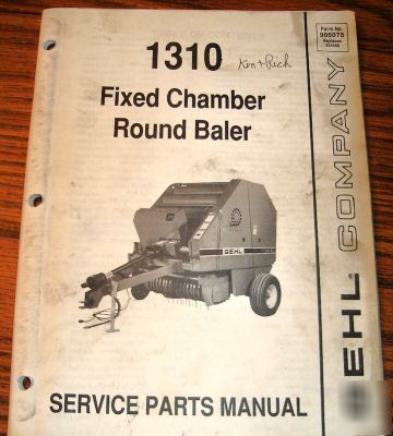Gehl 1310 fixed chamber round hay baler parts catalog